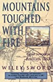 Mountains Touched with Fire: Chattanooga Besieged, 1863 by Wiley Sword front cover