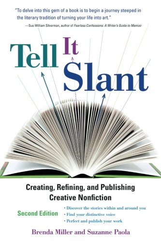 Tell It Slant, Second Edition by Miller, Brenda/ Paola, Suzanne