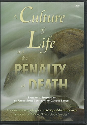 A Culture of Life and the Penalty