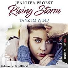 Tanz im Wind (Rising-Storm-Reihe 4) Hörbuch von Jennifer Probst Gesprochen von: Yara Blümel
