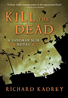 Amazon aloha from hell a sandman slim novel ebook richard kill the dead a sandman slim novel fandeluxe Ebook collections