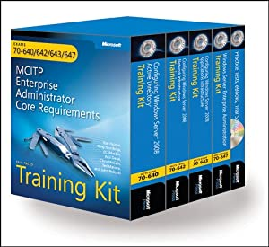 MCITP Self-Paced Training Kit (Exams 70-640, 70-642, 70-643, 70-647): Windows Server® 2008 Enterprise Administrator Core Requirements (Paperback)