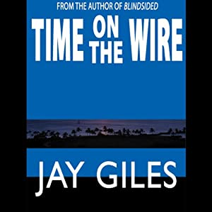 Time on the Wire Audiobook