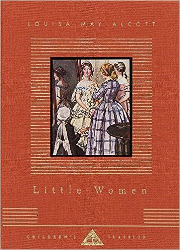 Little Women Everymans Library Childrens Classics Series Louisa