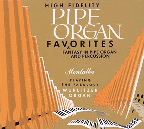 Pipe Organ Favorites & Fantasy in Pipe Organ and