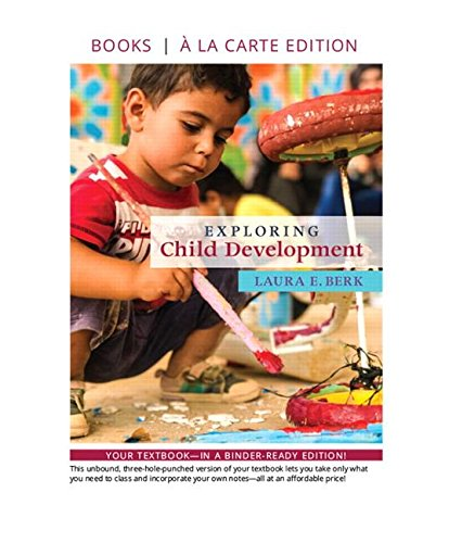 Exploring Child Development -- Loose-Leaf Edition