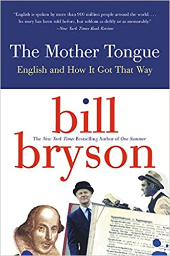 Image result for Bryson´s mother tongue