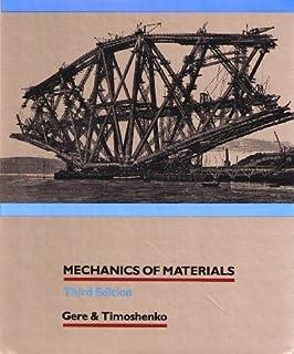 Mechanics of materials james m gere stephen p timoshenko mechanics of materials pws kent series in engineering fandeluxe Image collections