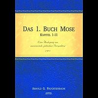 Das 1. Buch Mose Kapitel 1–11 (German Edition)