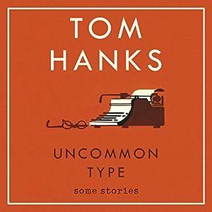 Uncommon Type Audiobook