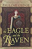 The Eagle and the Raven (Rediscovered Classics)