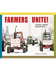 Farmers Unite!: Planting a Protest for Fair Prices