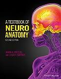 A Textbook of Neuroanatomy