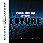 What the Bible Says About The Future |  Oasis Audio