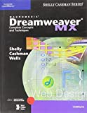 Macromedia Dreamweaver MX: Complete Concepts and Techniques (Shelly Cashman Series) by Gary B. Shelly (2003-07-28)