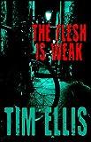 The Flesh is Weak (Parish & Richards Book 3)