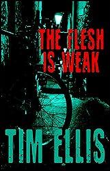 The Flesh is Weak (Parish & Richards Book 3) (English Edition)