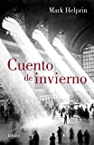 Cuento de invierno / Winter's Tale (Spanish Edition)