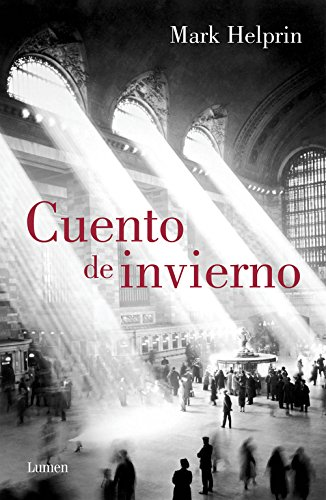 Cuento de invierno / Winter's Tale (Spanish Edition) by Lumen Editorial