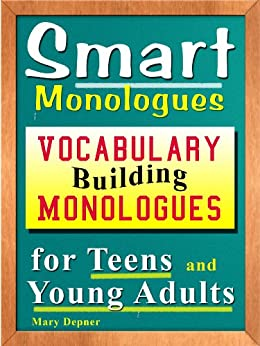 Smart Monologues: Vocabulary Building Monologues for Teens and Young Adults by [Depner, Mary ]