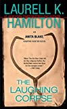 The Laughing Corpse (Anita Blake, Vampire Hunter, Book 2) by  Laurell K. Hamilton in stock, buy online here