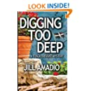 Digging Too Deep (Tosca Trevant Mystery)