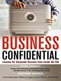Business Confidential, Peter Earnest and Maryann Karinch, 0814414486