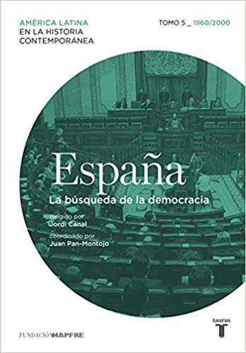 España Tomo 5 - 1960/2010. La búsqueda de la democracia Mapfre: Amazon.es: Varios autores: Libros