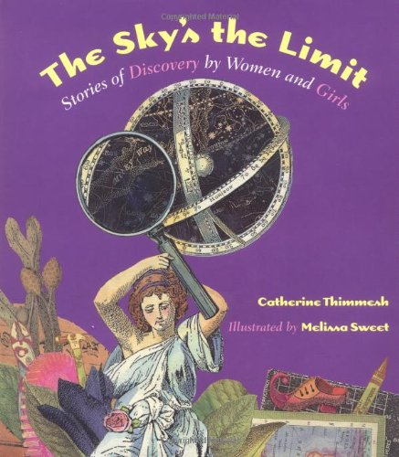 Download The Sky's the Limit: Stories of Discovery by Women and Girls ebook