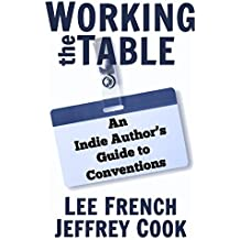 Working the Table: An Indie Author's Guide to Conventions