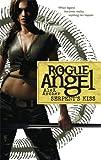 Serpent's Kiss  (Rogue Angel)