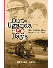 Out of Uganda in 90 Days