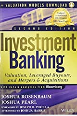 Investment Banking: Valuation, Leveraged Buyouts, and Mergers and Acquisitions + Valuation Models 2nd edition by Rosenbaum, Joshua, Pearl, Joshua (2013) Hardcover Hardcover