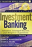 img - for Investment Banking: Valuation, Leveraged Buyouts, and Mergers and Acquisitions + Valuation Models by Rosenbaum, Joshua, Pearl, Joshua (May 28, 2013) Hardcover book / textbook / text book