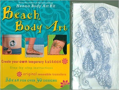 Beach Body Art: Create Your Own Temporary Tattoos: Aileen Marron ...