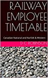 RAILWAY EMPLOYEE TIMETABLE: Canadian National and Norfolk & Western