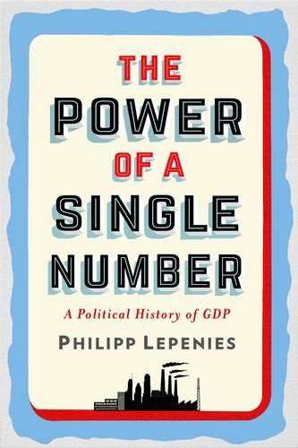 Pdf Politics The Power of a Single Number: A Political History of GDP