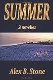 Summer, Alex B. Stone, 0982522959
