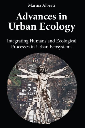 Advances in Urban Ecology: Integrating Humans and...
