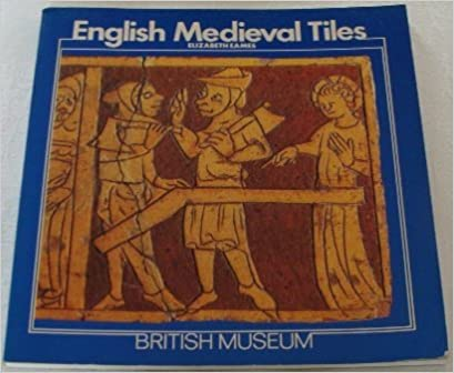 English Medieval Tiles (Paper Only) by E Eames (1985-07-01)