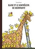 """Afficher """"Blaise et le Kontrôleur de Kastatroffe"""""""