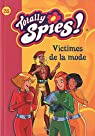 Totally Spies !, Tome 28 : Victimes de la mode par Rubio