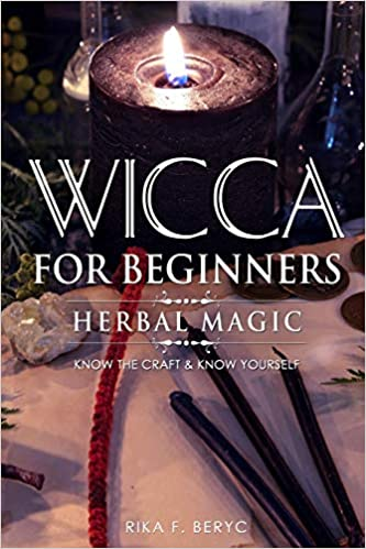WICCA FOR BEGINNERS: HERBAL MAGIC List of plants & herbs