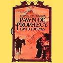 Pawn of Prophecy: The Belgariad, Book 1   Livre audio Auteur(s) : David Eddings Narrateur(s) : Cameron Beierle
