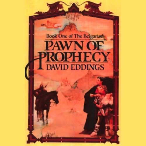 Pawn of Prophecy: The Belgariad, Book 1 (Pawn Of Prophecy Cd)