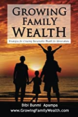 Growing Family Wealth: Strategies For Creating Sustainable Wealth for Generations Paperback
