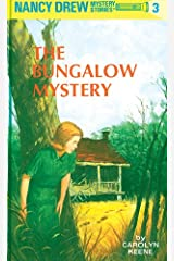 Nancy Drew 03: The Bungalow Mystery (Nancy Drew Mysteries Book 3) Kindle Edition