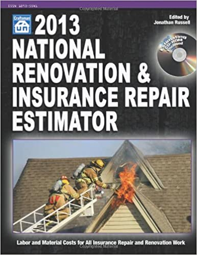 National Renovation & Insurance Repair Estimator, 2013 (National Renovation and Insurance Repair Estimator) (National Renovation & Insurance Repair Estimator (W/CD))