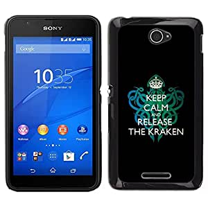 EJOY---Cubierta de la caja de protección para la piel dura ** Sony Xperia E4 ** --Divertido guarde la calma y Soltar El Kraken
