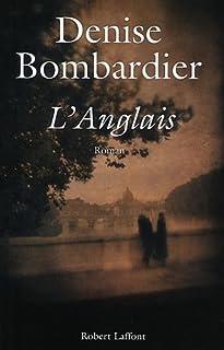 L'anglais : roman, Bombardier, Denise